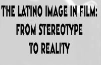 Spitfires, Latin Lovers & Bandidos The Latino Stereotype in Film / Alma Martinez