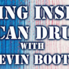 Surviving Inside the American Drug War / Kevin Booth