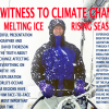 Eyewitness to Climate Change: Melting Ice & Rising Seas / David Thoreson