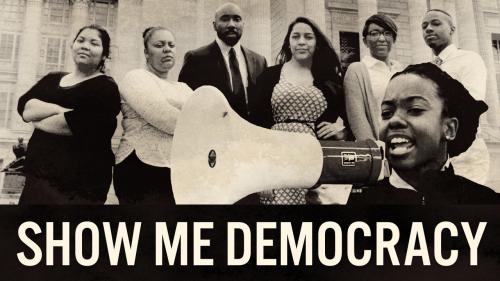 Show Me Democracy!