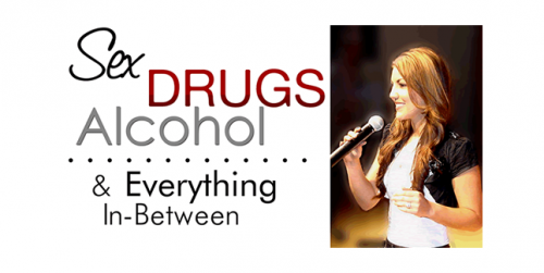 Sex, Drugs, Alcohol & Everything In Between / Dr. Julia Garcia